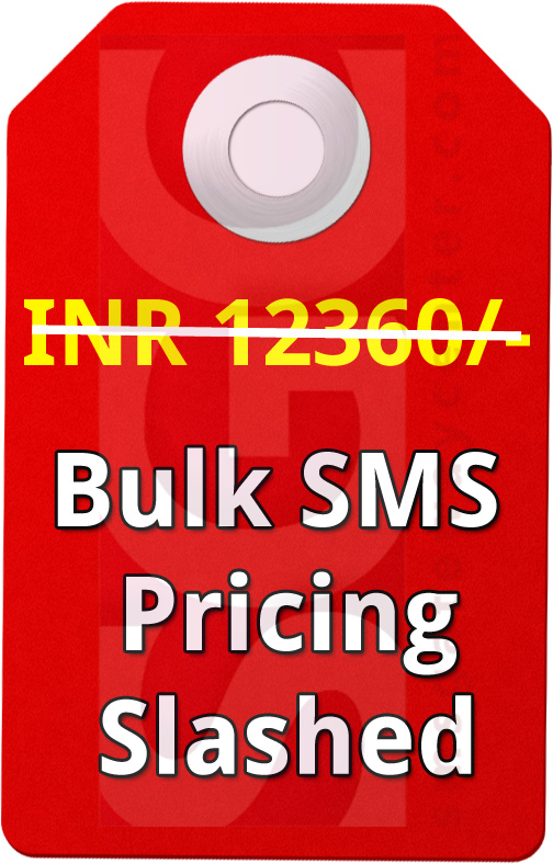 Revised Bulk SMS Pricing upto 60% Slashed