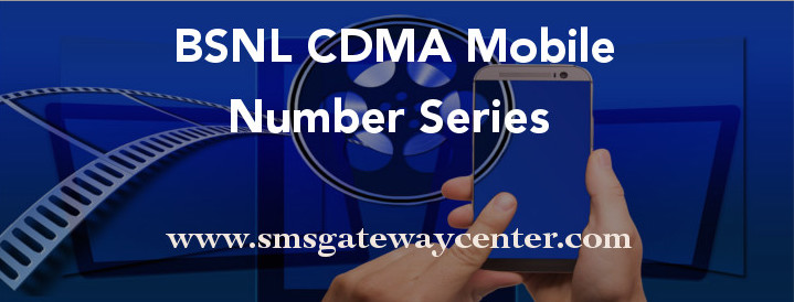 List of BSNL CDMA Mobile Number Series in India – SMS