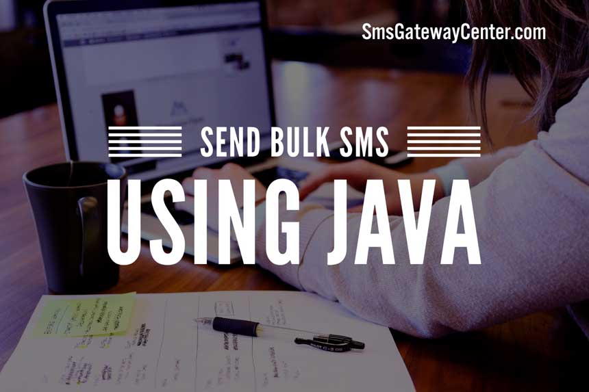 Send Bulk SMS using JAVA