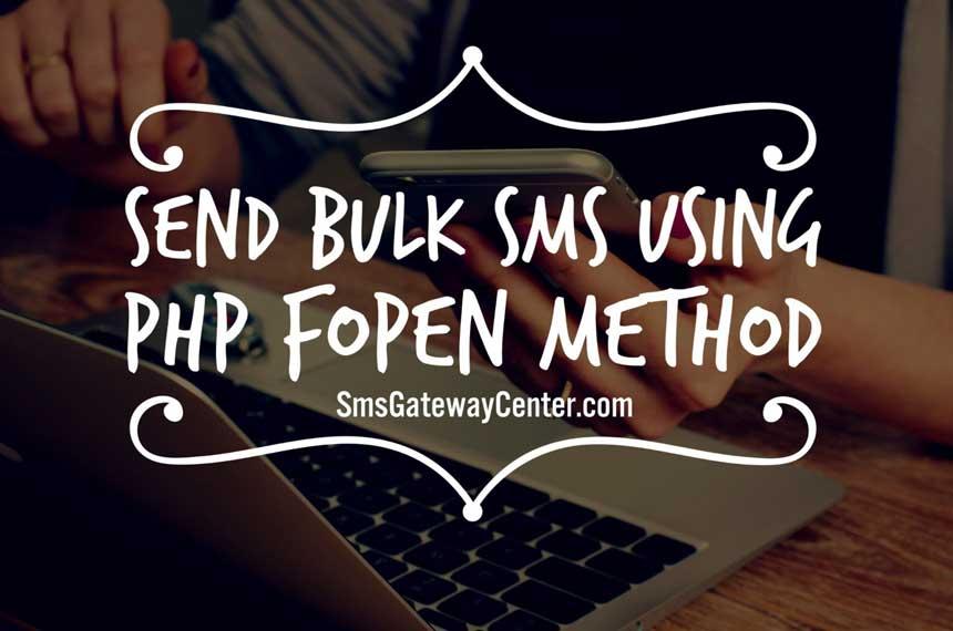 Send Bulk SMS using PHP fopen