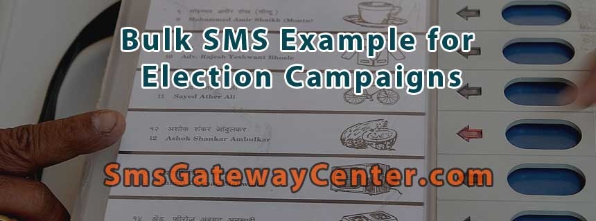 Bulk SMS for Election Campaigns