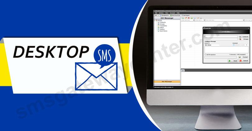 Desktop SMS, Download Desktop SMS Sender, Desktop SMS