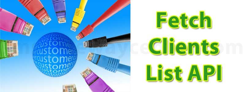 Fetch Clients List API
