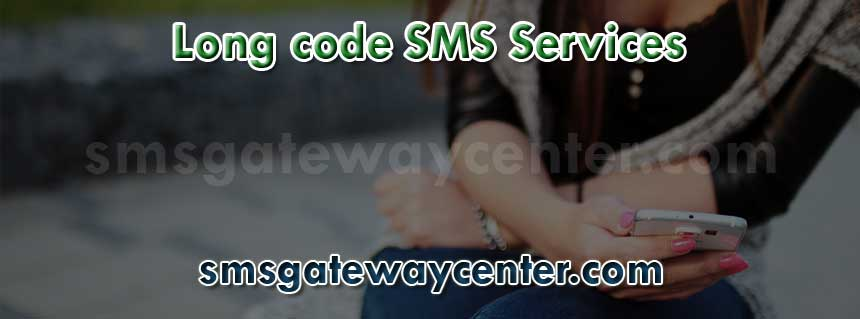 Long Code SMS